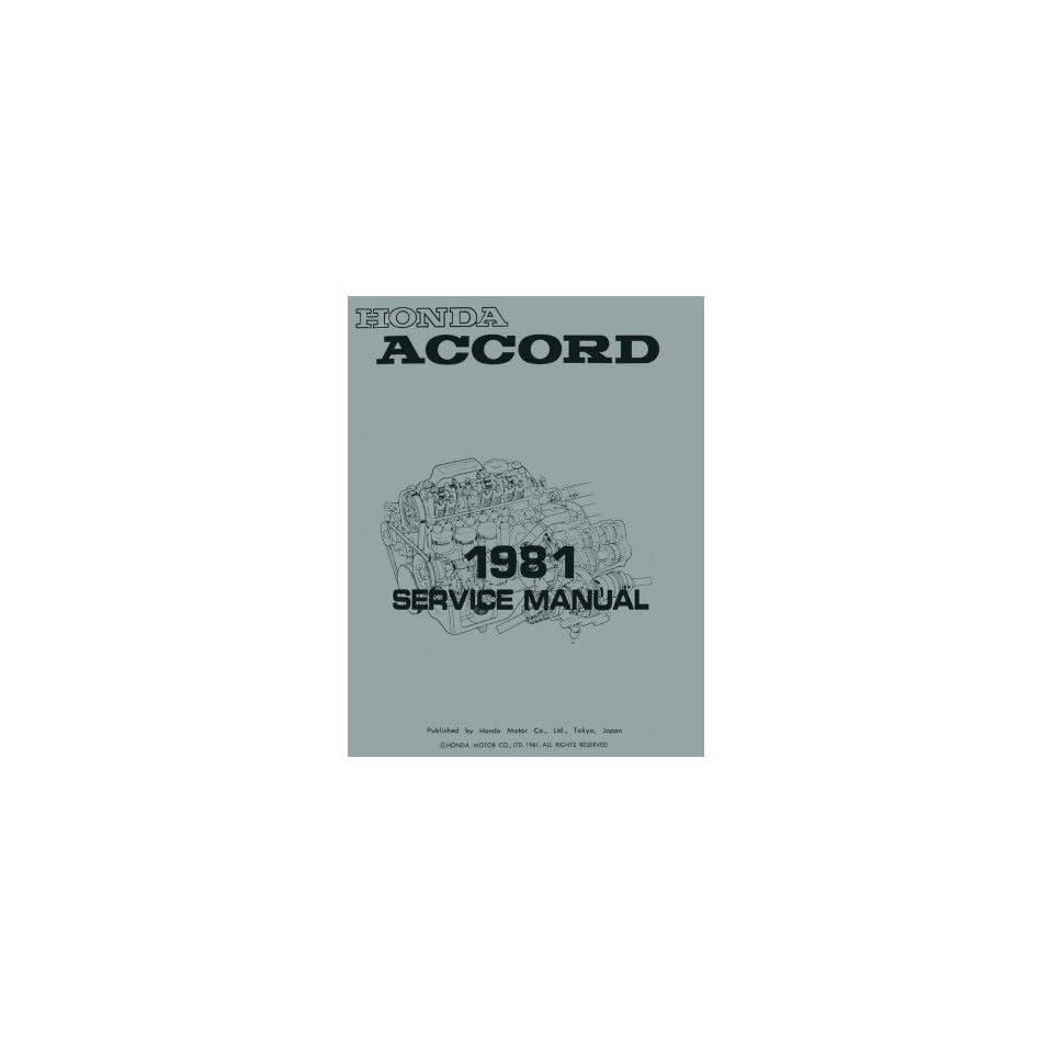 1981 Honda Accord Shop Service Repair Manual Engine Drivetrain Electrical Book