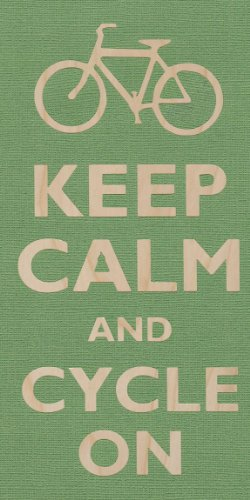Keep Calm And Cycle Bicycle On Exercise - Birch Plywood Wood Print Poster Wall Art front-1011671