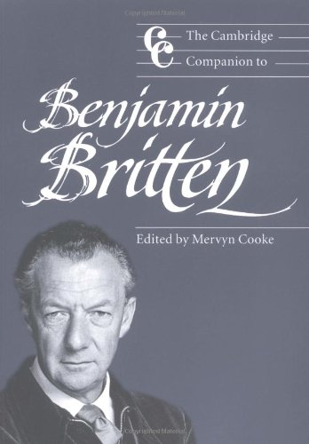 The Cambridge Companion to Benjamin Britten (Cambridge Companions to Music)