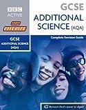 GCSE Bitesize Revision Additional Science Book (AQA): Complete Revision Guide (Bitesize GCSE) Mr Nigel Saunders