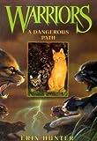 A Dangerous Path (Warriors #5) (0060525657) by Hunter, Erin