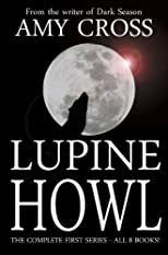 Lupine Howl: The Complete First Series (All 8 books)