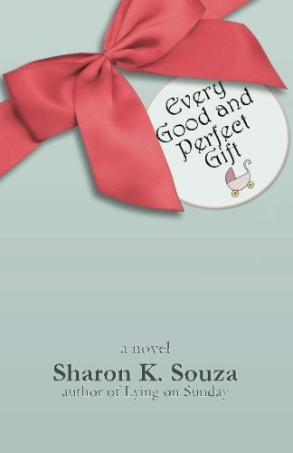 Book: Every Good and Perfect Gift by Sharon K. Souza