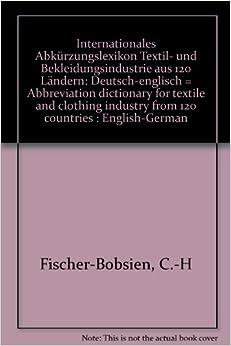 Internationales abk rzungslexikon textil und for Dictionary englisch deutsch