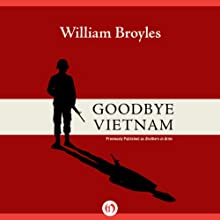 Goodbye, Vietnam Audiobook by William Broyles Jr. Narrated by David DeSantos
