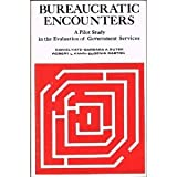 img - for Bureaucratic Encounters: A Pilot Study in the Evaluation of Government Services book / textbook / text book