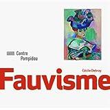Fauvisme | Monographie