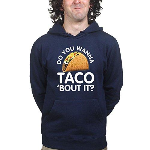 do-you-wanna-taco-bout-it-funny-kapuzenpullover