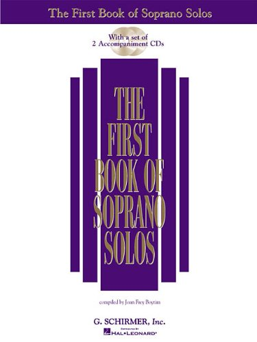 The First Book of Soprano Solos (Book/CD): (Includes 2...