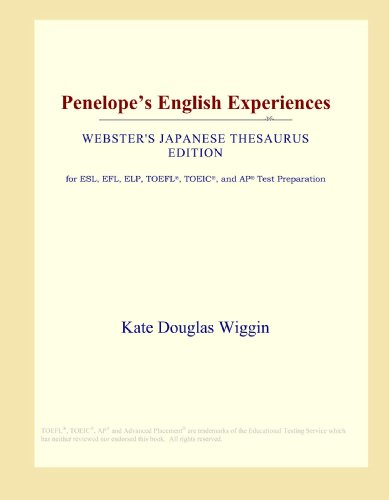 Penelope's English Experiences (Webster's Japanese Thesaurus Edition)