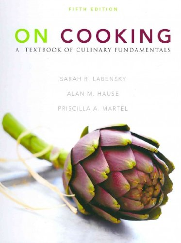 On Cooking: A Textbook of Culinary Fundamentals with Cooking Techniques DVD and Study Guide (5th Edition) by Sarah R. Labensky, Priscilla A. Martel, Alan M. Hause
