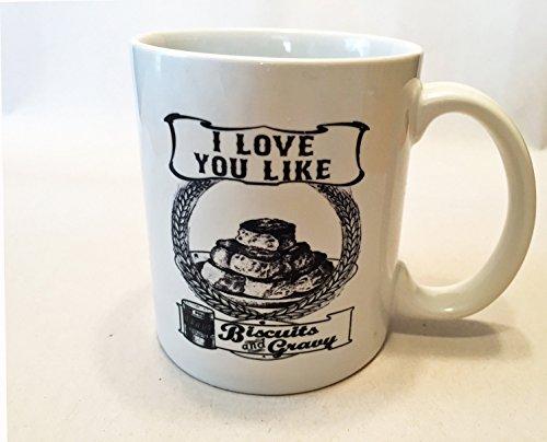 i-love-you-like-biscuits-and-gravy-coffee-tea-11-ounce-mug