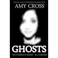 Ghosts: The Complete Series (All 8 Books)