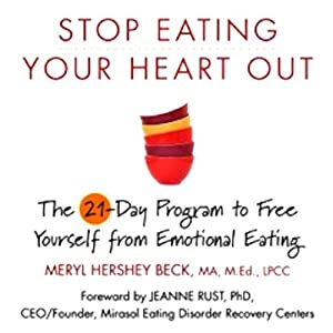 Stop Eating Your Heart Out Audiobook