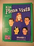 img - for En Plena Vista Spanish 1. (Symtalk, Spanish 1) book / textbook / text book