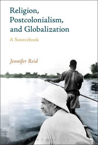 Religion, Postkolonialismus und Globalisierung: ein Sourcebook