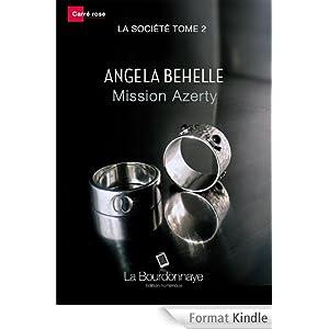 La société - Angela Behelle - Tome 1 à 7