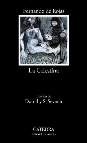 La Celestina (COLECCION LETRAS HISPANICAS) (Letras...