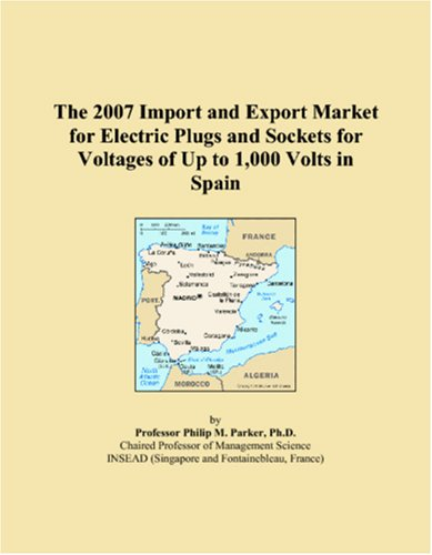 The 2007 Import And Export Market For Electric Plugs And Sockets For Voltages Of Up To 1,000 Volts In Spain
