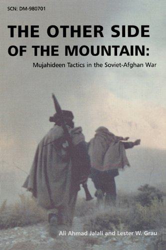 The Other Side of the Mountain: Mujahideen Tactics in the Soviet-Afghan War (The Other Side Of The Mountain compare prices)