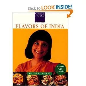Madhur Jaffrey's Flavors Of India: Classics and New Discoveries