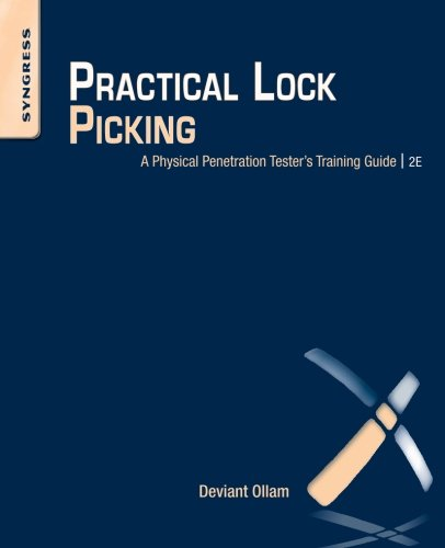 Practical Lock Picking: A Physical Penetration Tester's Training Guide