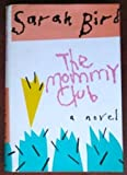 Mommy Club, The