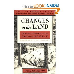 W. Cronon's Changes in the Land, Revised Edition Revised edition (Changes in the Land, Revised Edition: Indians, Colonists, and the Ecology of New England [Paperback])(2003) PDF