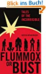 Tales of the Incorrigible: Flummox or...