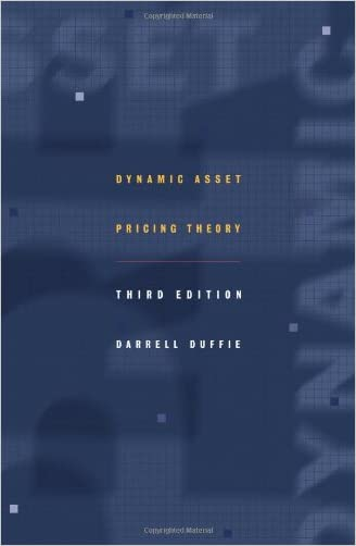 Dynamic Asset Pricing Theory, Third Edition.