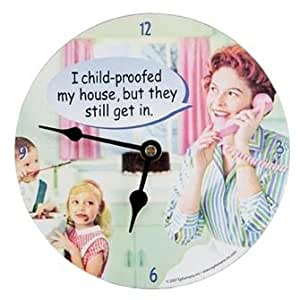"Vintage Humor Retro 50's ""I Child Proofed My House, but They Still Get In"" Wall Clock"