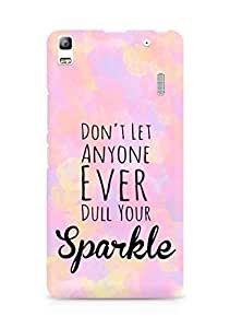 AMEZ dont let anyone dull your sparkle Back Cover For Lenovo K3 Note