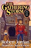 Gathering Storm (Wheel of Time (Hardcover) #12) BY Jordan, Robert (Author), Sanderson, Brandon (Author)on October 27, 2009