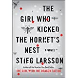 The Girl Who Kicked The Hornets Nestby Stieg Larsson