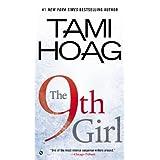 The 9th Girl (Sam Kovac and Nikki Liska Book 4) ~ Tami Hoag