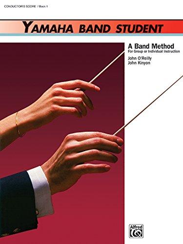 Yamaha Band Student, Book 1: Conductor's Score (Yamaha Band Method)