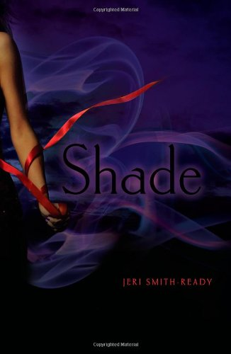 Shade (Shade, #1) - Jeri Smith-Ready