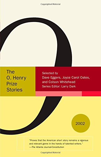 The O. Henry Prize Stories 2002 (Pen / O. Henry Prize Stories)