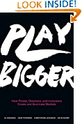#8: Play Bigger: How Pirates, Dreamers, and Innovators Create and Dominate Markets