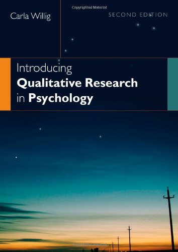 Introducing Qualitative Research in Psychology, by Carla Willig