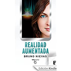 Realidad aumentada - EDICIN REVISADA (B DE BOOKS) (Top Digital (b De Bolsillo)