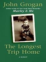 The Longest Trip Home LP: A Memoir