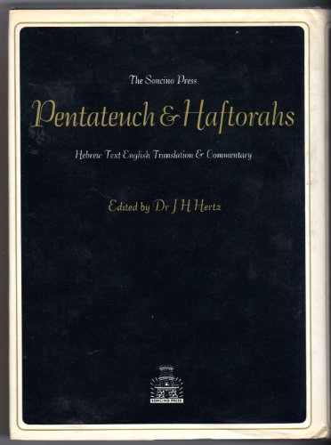 the-pentateuch-haftorahs-second-edition-edited-by-dr-jh-hertz-1981