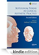 Botulinum Toxins in Clinical Aesthetic Practice, Second Edition (Series in Cosmetic and Laser Therapy) [Edizione Kindle]