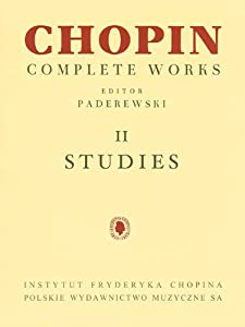 Fryderyk Chopin Complete Works II Studies for Piano