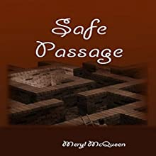 Safe Passage Audiobook by Meryl McQueen Narrated by Natalie Hoyt