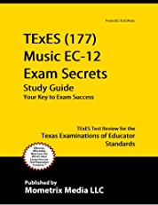 TExES (177) Music EC-12 Exam Secrets Study Guide: TExES Test Review for the Texas Examinations of Educator Standards
