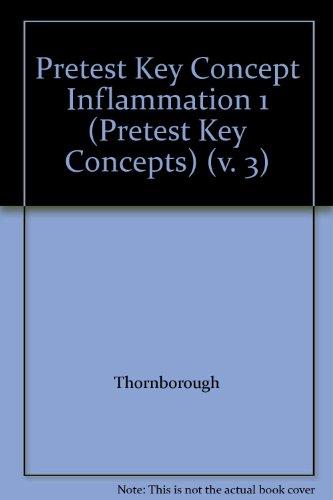 Pretest Key Concept Inflammation 1 (Pretest Key Concepts) (v. 3)
