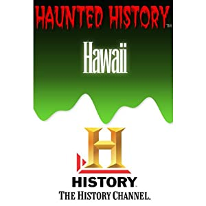 A&E Haunted History: Haunted Hawaii | [The History Channel]