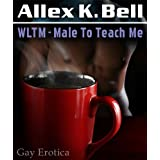 WLTM - Male To Teach Medi Allex K. Bell